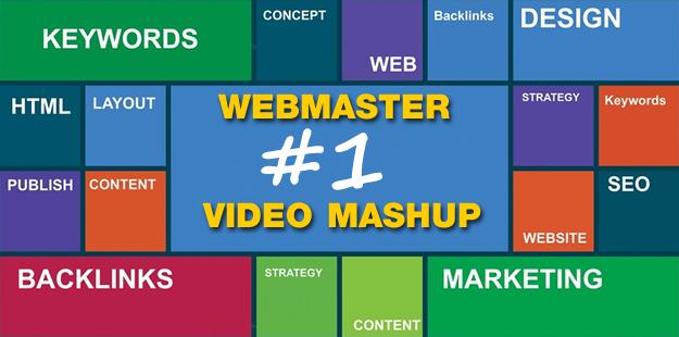 Webmaster Video Mashup #1